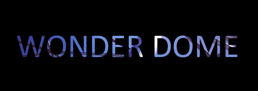 WonderDome